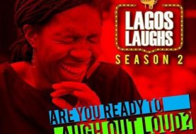 May 6 Is The Date!... Lagos Laughs Prepares To Overshadow Performance As Last Year's Biggest Comedy Show